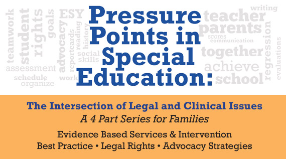Pressure Points in Special Education-Intersection of Leagal and Clinical Issues